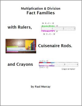 Multiplication & Division Fact Families with a Ruler, Cuisenaire Rods or Crayons