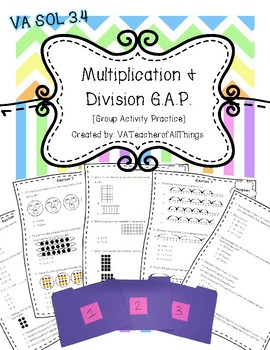 Multiplication & Division G.A.P. [Group Activity Practice] SOL 3.4