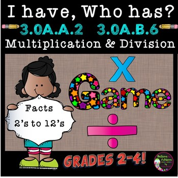 Multiplication & Division I Have, Who Has? Game