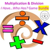 Multiplication & Division : I Have... Who Has? Games  Discounted Bundle