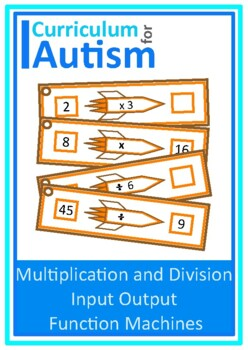 Input Output Function Machines, Pre Algebra, Multiply Divide, Autism, Sped