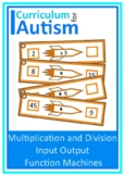 Input Output Function Machines Multiply Divide Expressions Autism Special Ed