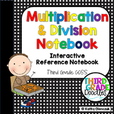 Multiplication & Division Interactive Notebook -- Third Grade Common Core