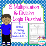 Multiplication & Division Logic Puzzles Grades 4 & 5 Critical Thinking!