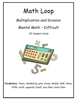 """I Have... Who Has..."" Multiplication & Division (Level - Difficult)"
