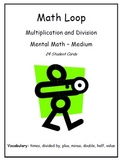 """""""I Have... Who Has..."""" Multiplication & Division (Level - Medium)"""