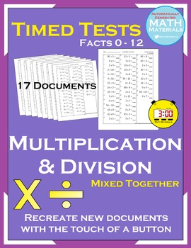 Multiplication & Division Mixed Timed Tests (Facts 0-12) - Automatic Generator