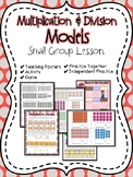 Multiplication & Division Models Small Group Lesson