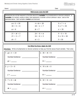 Multiplication & Division: Multiply&Divide Using Algebra Xtra Practice pgs 12-14