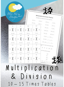 Multiplication & Division Practice (10-15 Times Tables)