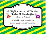Multiplication & Division Rules and Strategies- monster & stripes theme