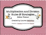 Multiplication & Division Rules and Strategies- zebra & chevron theme