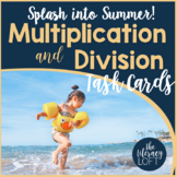 Multiplication & Division Task Cards {Splash into Summer!}