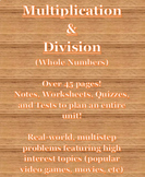 Multiplication & Division Unit Materials (Notes, Worksheets, Quizzes, and Tests)
