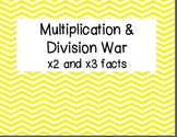 Multiplication & Division War: x2 and x3 facts