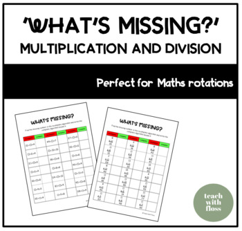 Multiplication & Division 'What's Missing?' Game