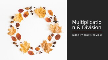 Multiplication & Division Word Problem Review (Thanksgiving Theme)