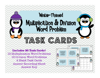 Multiplication & Division Word Problem Task Cards: Winter-Themed!