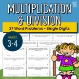 Multiplication & Division Word Problems   Single Digit   Grades 3-4