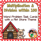 Multiplication & Division Word Problems within 100 - Task Cards