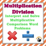 Multiplication Division 3rd 4th Grade - Multiplicative Comparison Problems