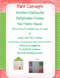 MATH CONCEPTS  Mult /Division and Addition and Subtraction Fact Family House