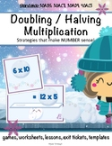 Multiplication Double and Half Strategies Pack Games, Worksheets, Exit Slips
