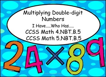 Multiplication - Double-digit I have...Who has...