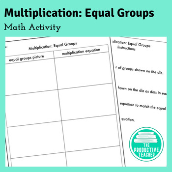 Multiplication Equal Groups: Math Activity