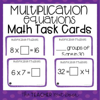 Multiplication Equations Task Cards for 3rd Grade