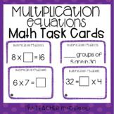 3rd Grade Multiplication Equations Task Cards | Multiplica