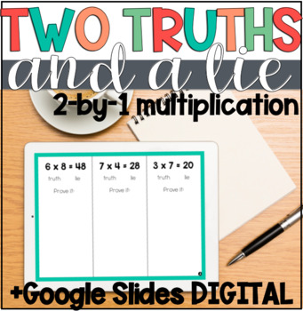 2 digit by 1 digit Multiplication Error Analysis: 2 Truths & a Lie