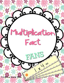 Multiplication Fact Fans