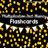 Multiplication Fact Fluency Flash Cards