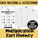 Multiplication Fact Fluency - Student & Teacher Data Tracking and Assessment
