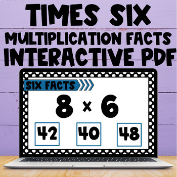 Multiplication Fact Interactive PDF - 6s Facts