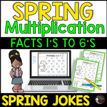 Multiplication Fact Practice 1's to 6's with Spring Jokes!