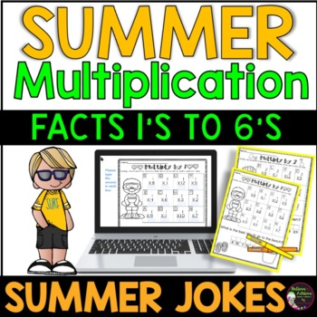 Multiplication Fact Practice (1's to 6's) with Summer Jokes!