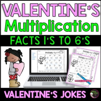 Multiplication Fact Practice (1's to 6's) with Valentine Jokes!