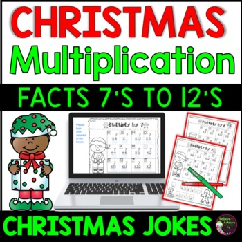Multiplication Fact Practice 7's to 12's with Christmas Jokes