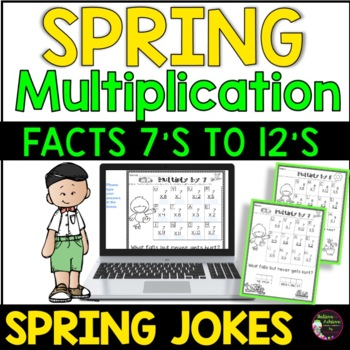 Multiplication Fact Practice (7's to 12's) with Spring Jokes!