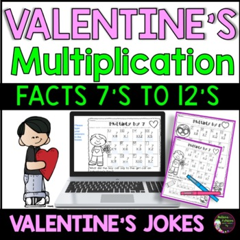 Multiplication Fact Practice (7's to 12's) with Valentine's Day Jokes!