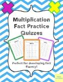 Multiplication Fact Practice Quizzes