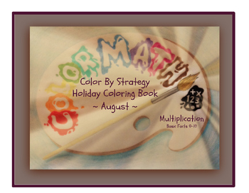 Multiplication Fact Strategy Coloring Book - August Holiday Theme