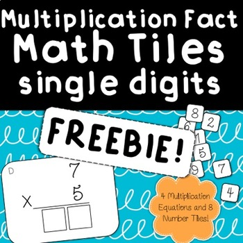 Multiplication Fact Tiles FREEBIE