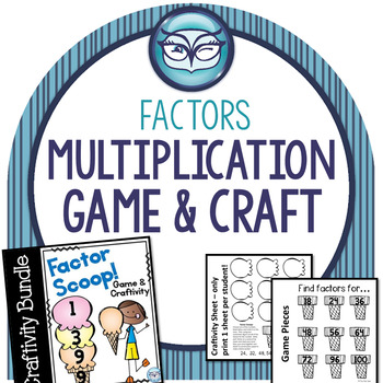 Multiplication Factors: Game and Craftivity