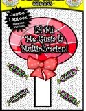 Multiplication Facts 0-12 Jumbo-Lapbook Activities (Spanish Version)