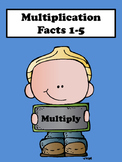 Multiplication Facts 1-5
