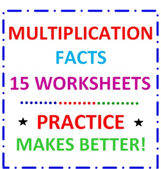 Multiplication Facts 15 Worksheets