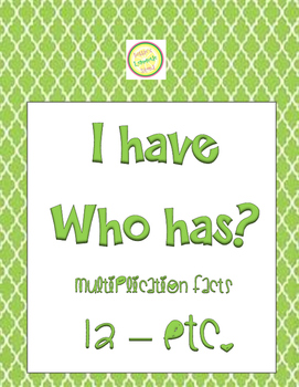 Multiplication Facts 4-8-9 + more I-Have-Who-Has
